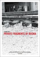 Private fragments of Bosnia